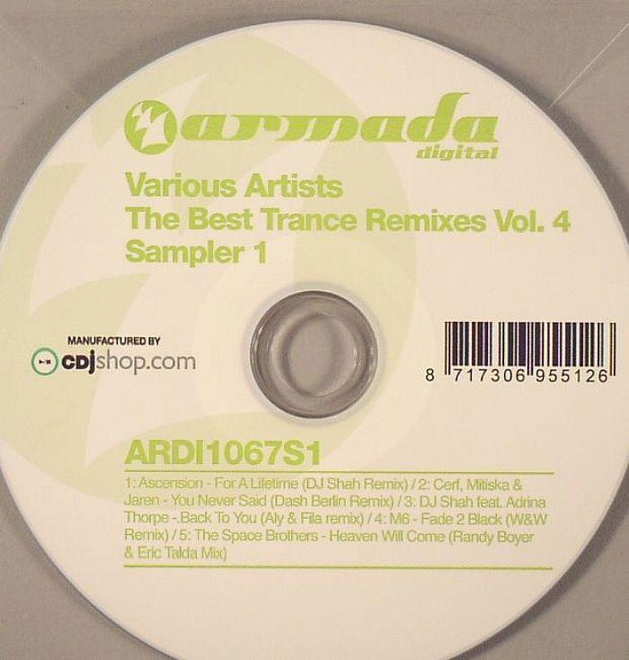 ASCENSION/CERF/MITISKA/JAREN/DJ SHAH feat ADRINA THORPE/M6/THE SPACE BROTHERS - The Best Trance Remixes Vol 4: Sampler 1