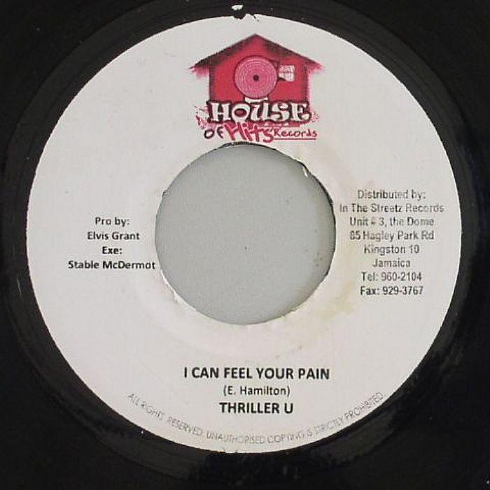 THRILLER U - I Can Feel Your Pain (Sweetness Riddim)