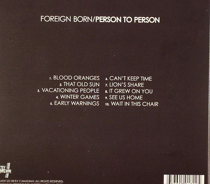 FOREIGN BORN - Person To Person