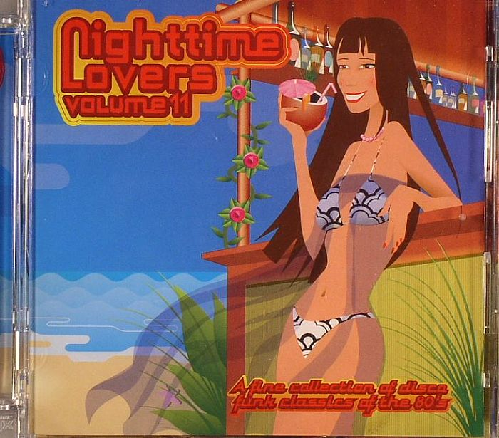 VARIOUS - Nighttime Lovers Volume 11: A Fine Collection Of Disco Funk Classics Of The 80s