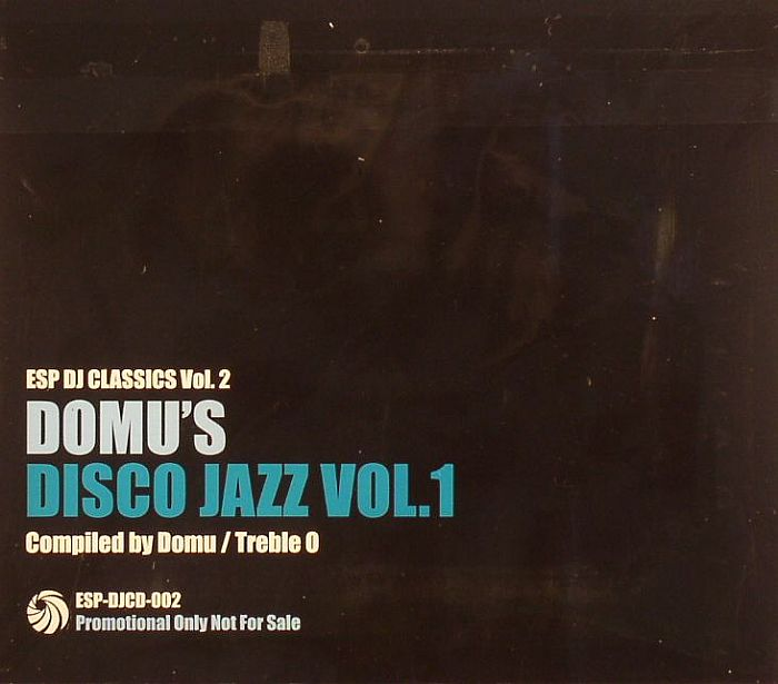 Domu - ESP DJ Classics Vol. 2: Domu's Disco Jazz Vol. 1