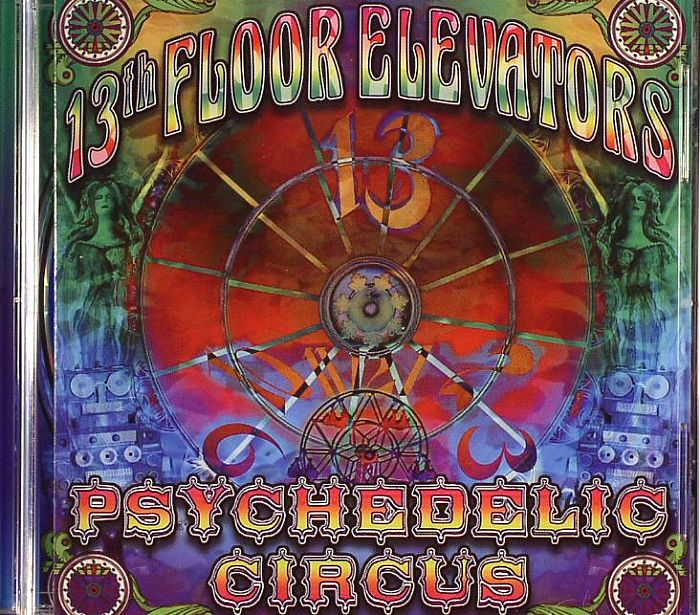 13th floor elevators psychedelic circus vinyl at juno records