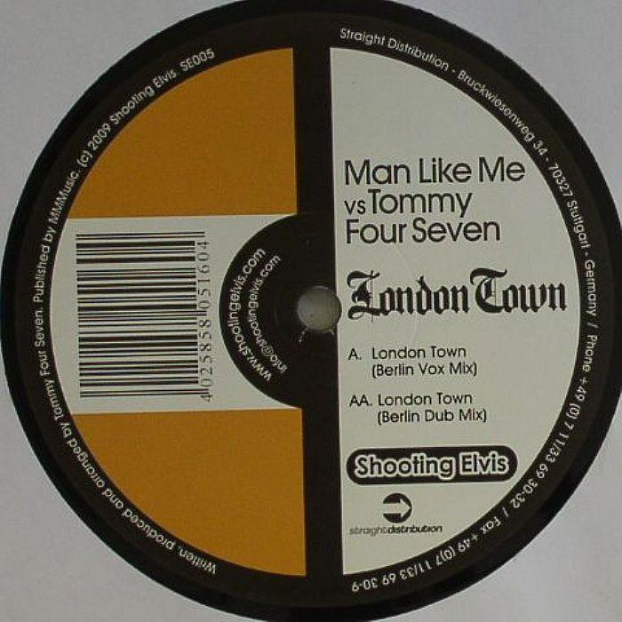 MAN LIKE ME vs TOMMY FOUR SEVEN - London Town