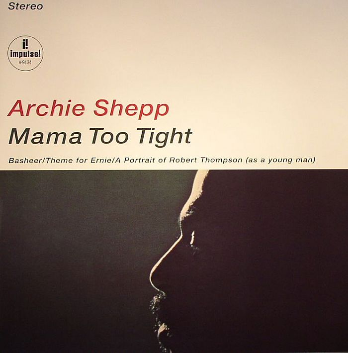 SHEPP, Archie - Mama Too Tight