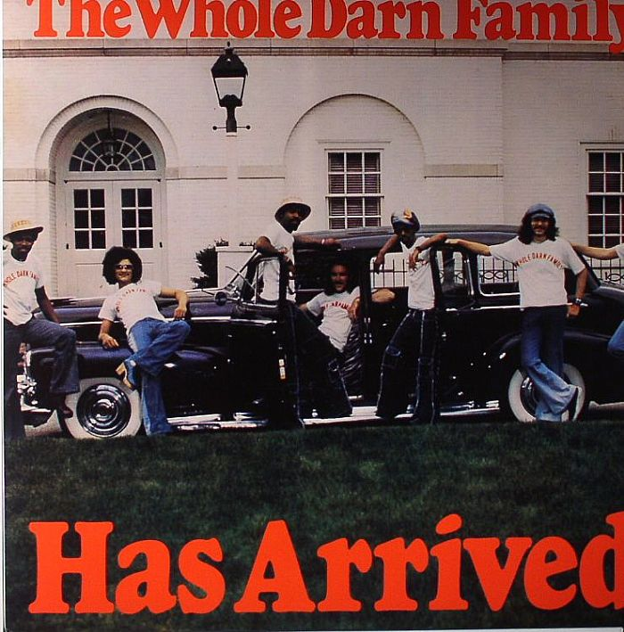 WHOLE DARN FAMILY, The - Has Arrived