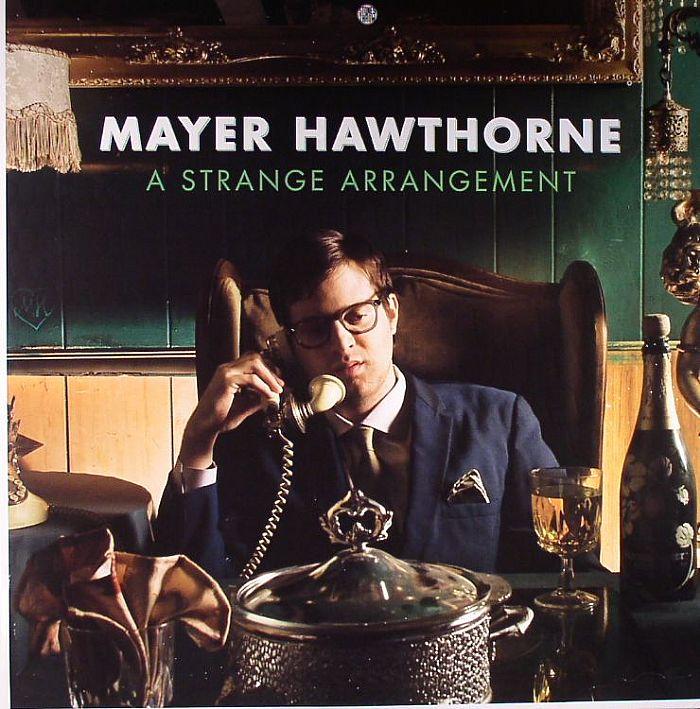 HAWTHORNE, Mayer - A Strange Arrangement