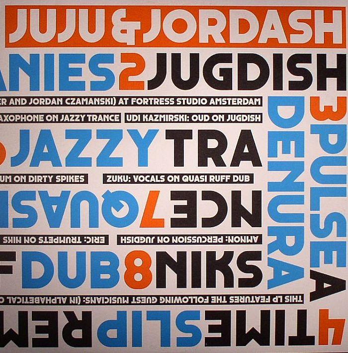 JUJU & JORDASH - Juju & Jordash