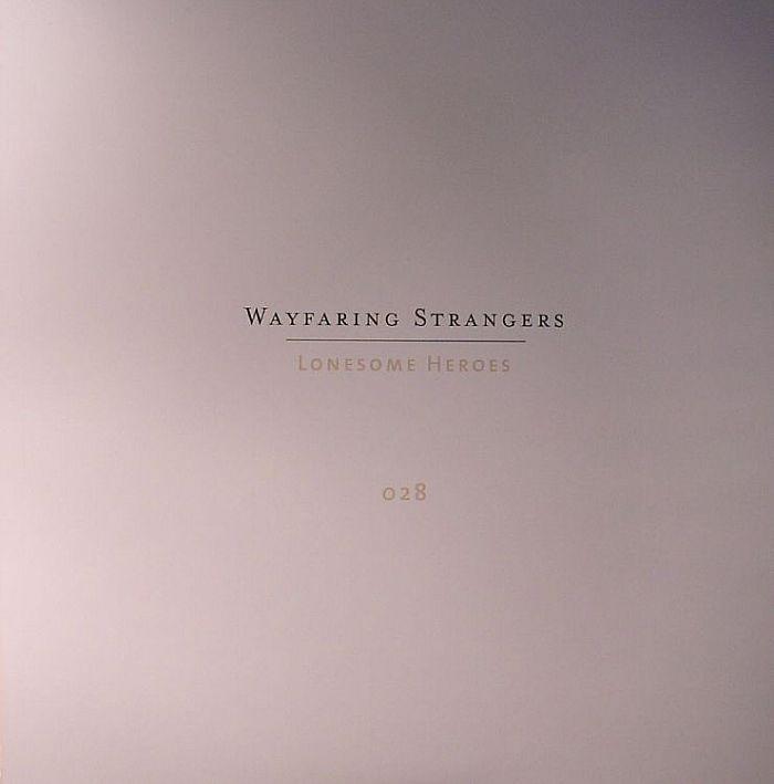 VARIOUS - Wayfaring Strangers: Lonesome Heroes
