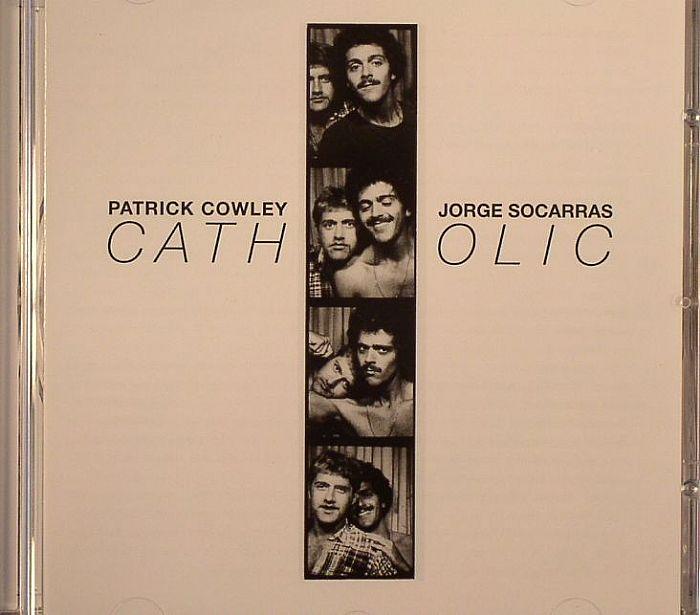 COWLEY, Patrick/JORGE SOCARRAS - Catholic
