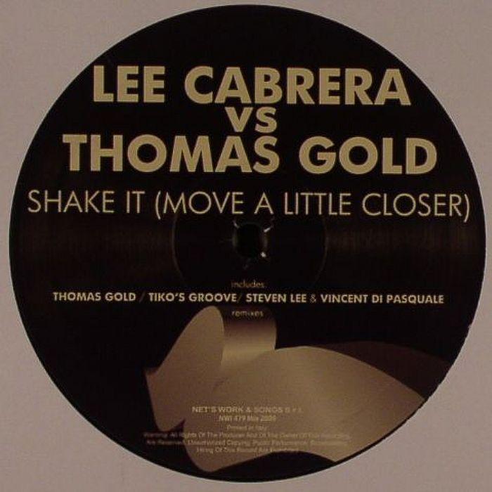 CABRERA, Lee vs THOMAS GOLD - Shake It (Move A Little Closer)