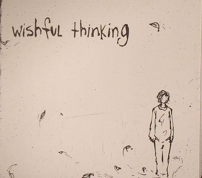 WISHFUL THINKING - A Waste Of Time Well Spent