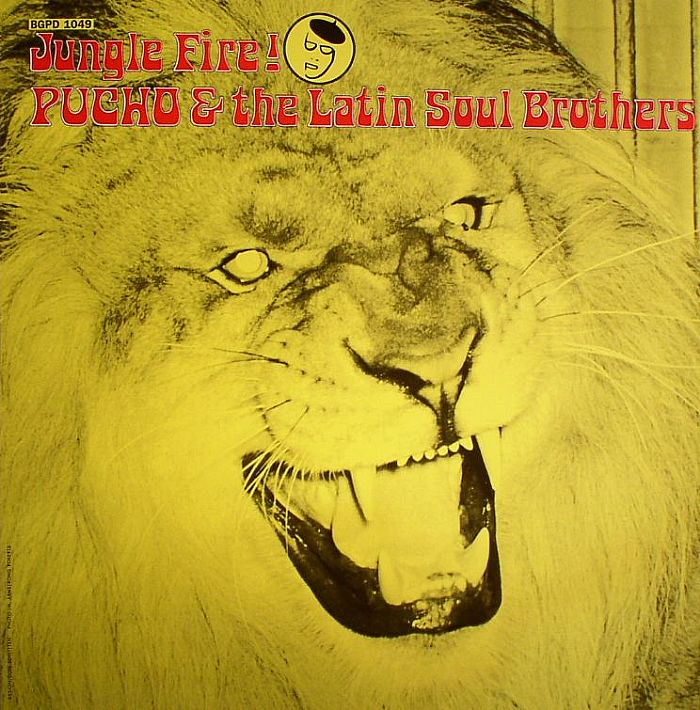 PUCHO & THE LATIN SOUL BROTHERS - Jungle Fire!