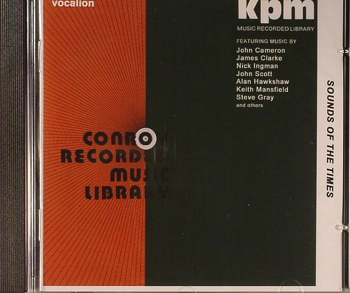 VARIOUS - KPM & Conry Recorded Music Libraries 1970-1977: Sounds Of The Times
