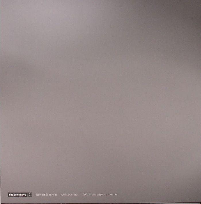 BENOIT & SERGIO - What I've Lost EP