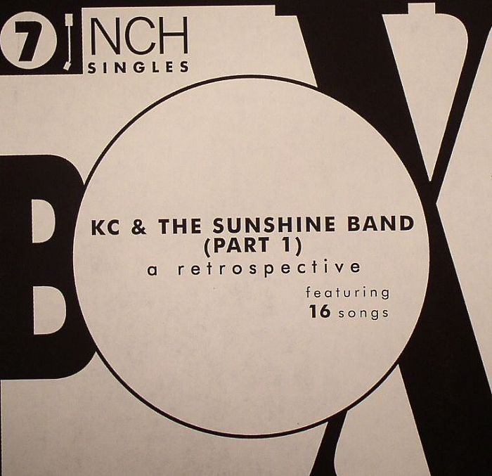 KC & THE SUNSHINE BAND - KC & The Sunshine Band Box Set: A Retrospective (Part 1)