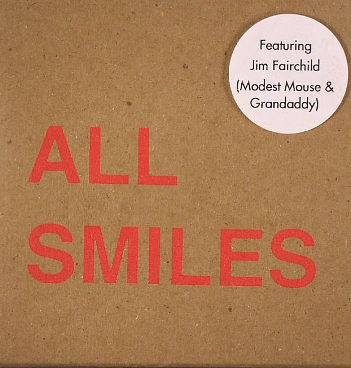 ALL SMILES - Oh For The Getting & Not Letting Go