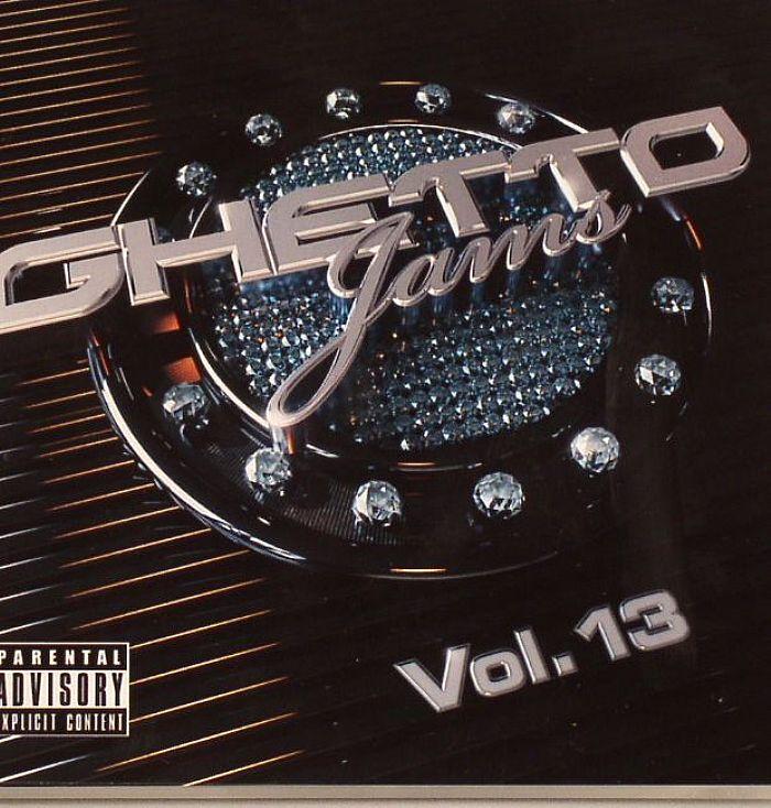 VARIOUS - Ghetto Jams Vol 13