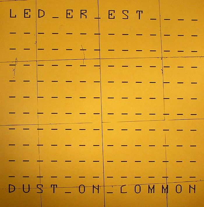 LED ER EST - Dust On Common