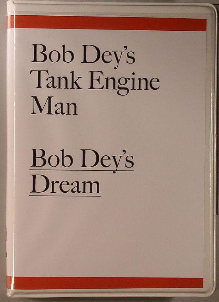 BOB DEY'S TANK ENGINE MAN aka MARK JUMPER - Bob Dey's Dream