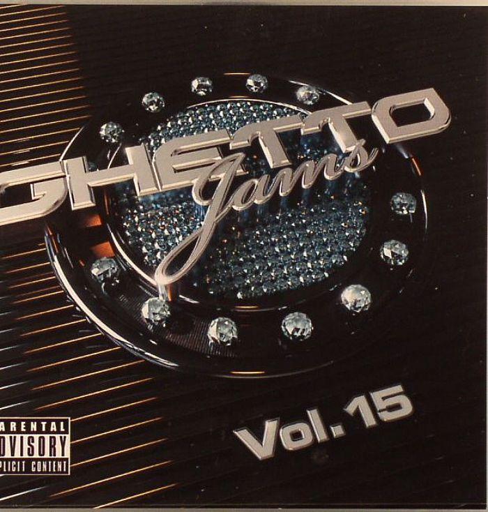 VARIOUS - Ghetto Jams Vol 15
