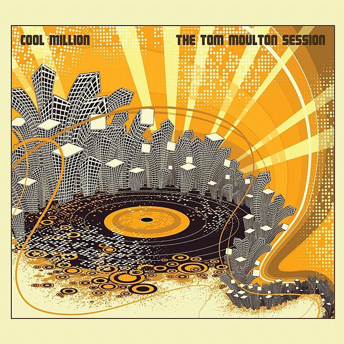 COOL MILLION - The Tom Moulton Session