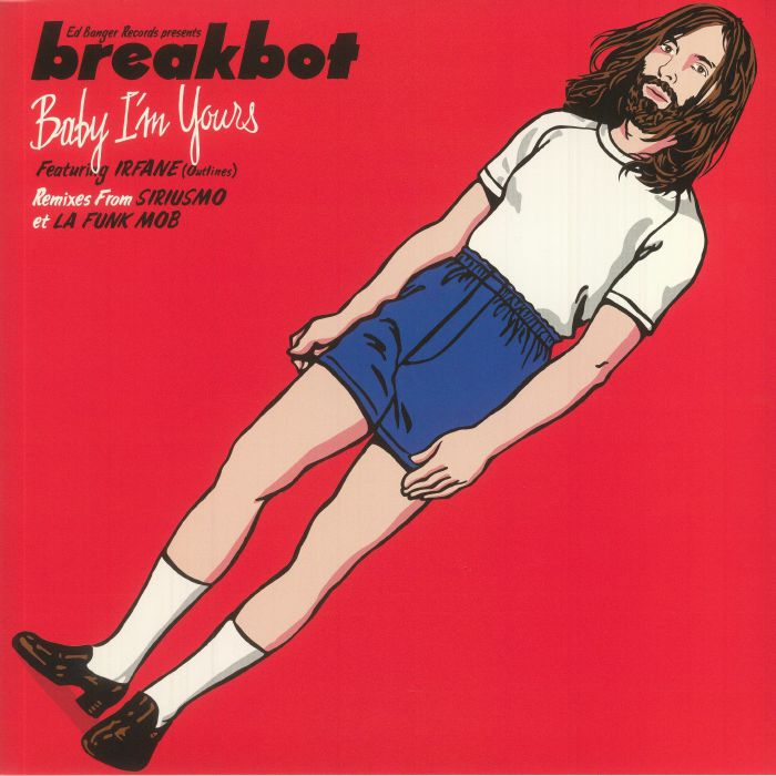 Breakbot Baby I M Yours Vinyl At Juno Records