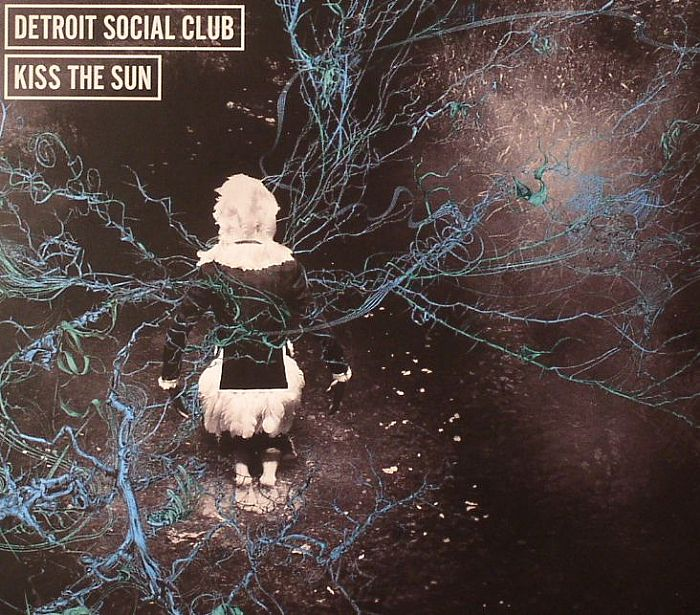 DETROIT SOCIAL CLUB - Kiss The Sun