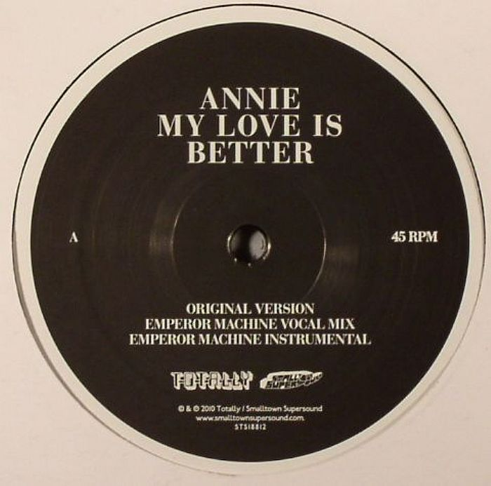 ANNIE - My Love Is Better