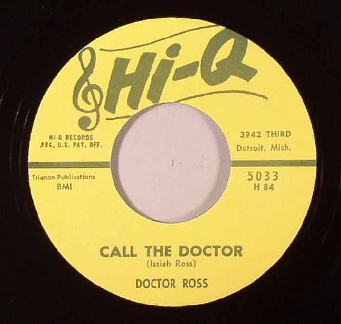 DOCTOR ROSS - Call The Doctor