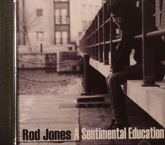 JONES, Rod - A Sentimental Education