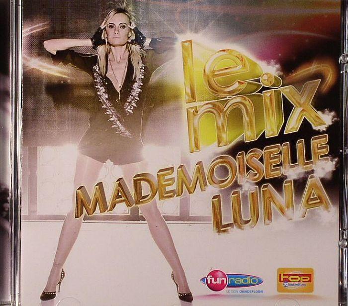 MADEMOISELLE LUNA/VARIOUS - Le Mix