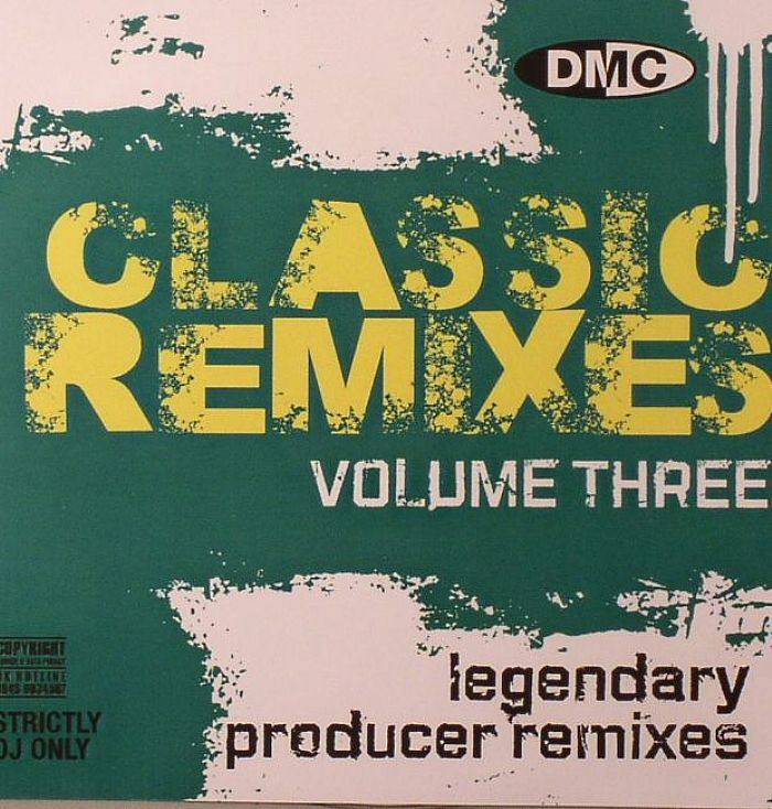 Various classic remixes volume 3 strictly dj only vinyl for House remixes of classic songs