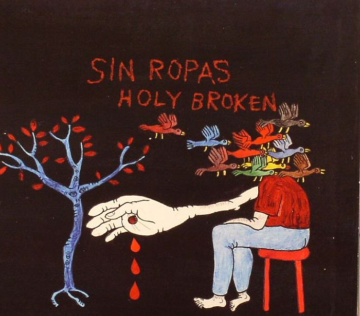 SIN ROPAS - Holy Broken