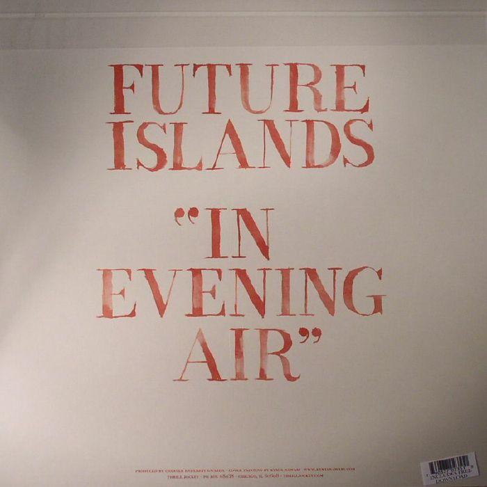 FUTURE ISLANDS - In Evening Air