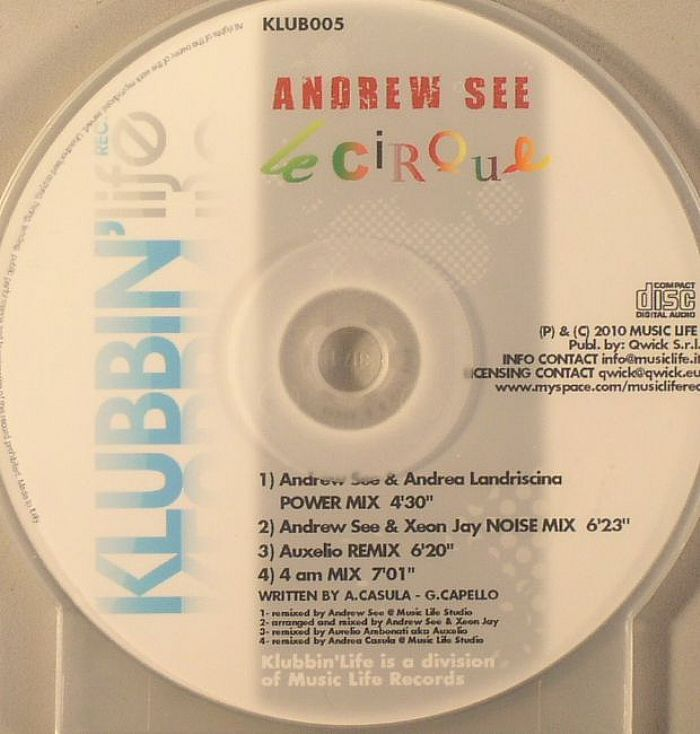 SEE, Andrew - Le Cirque