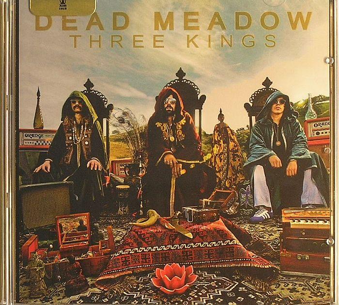DEAD MEADOW - Three Kings
