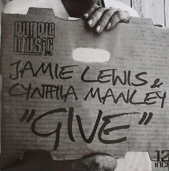 LEWIS, Jamie/CYNTHIA MANLEY - Give