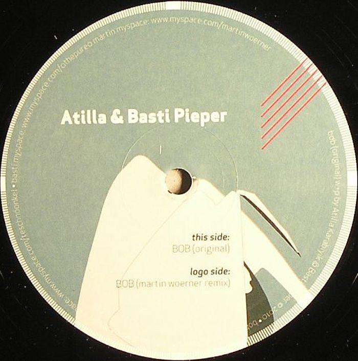 ATILLA/BASTI PIEPER - Bob