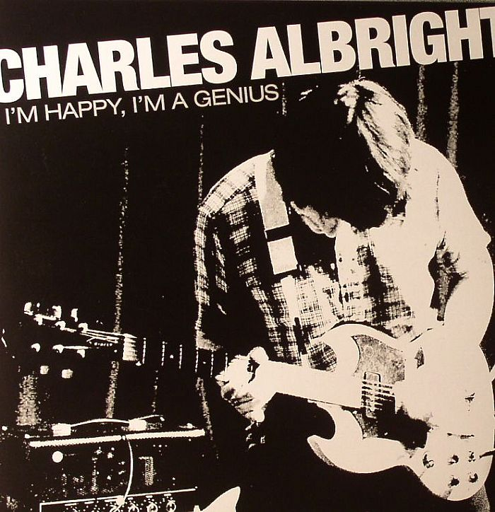 ALBRIGHT, Charles - I'm Happy I'm A Genius
