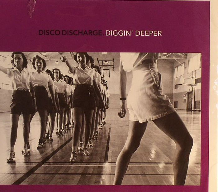 VARIOUS - Disco Discharge: Diggin' Deeper
