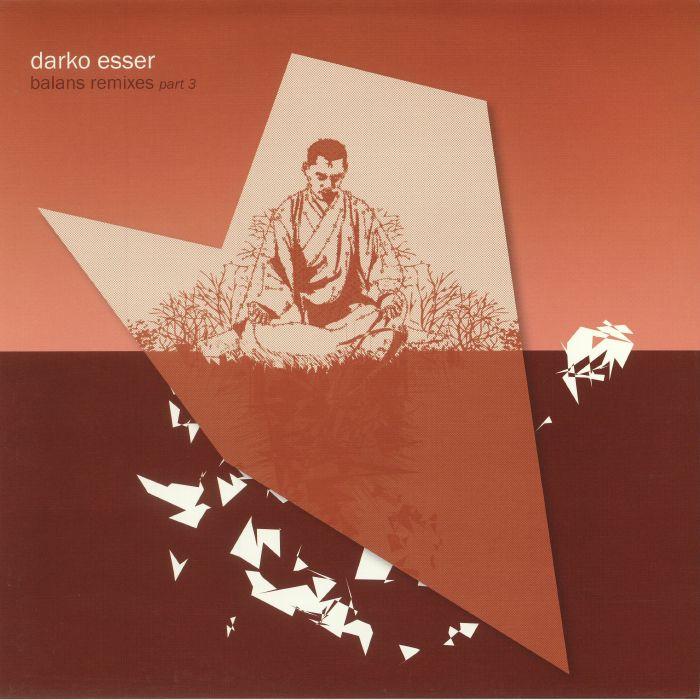 ESSER, Darko - Balans Remixes Part 3
