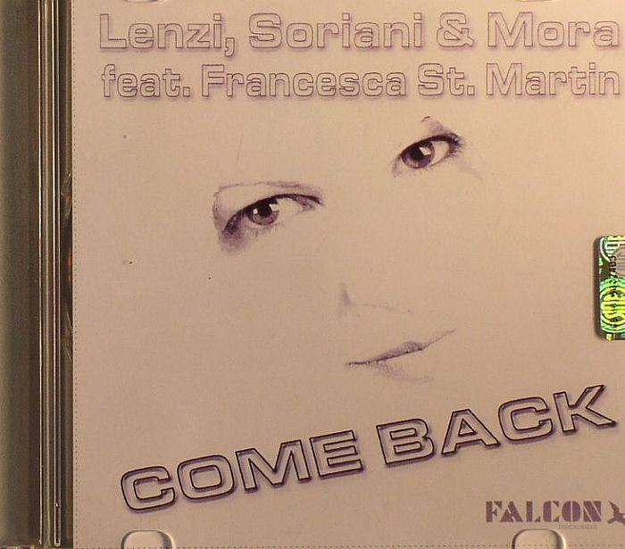SORIANI, Lenzi/MORA feat FRANCESCA ST MARTIN - Come Back