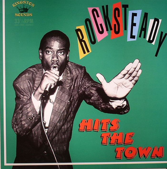 VARIOUS - Rocksteady Hits The Town