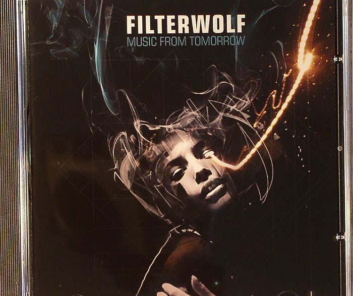 FILTERWOLF - Music From Tomorrow
