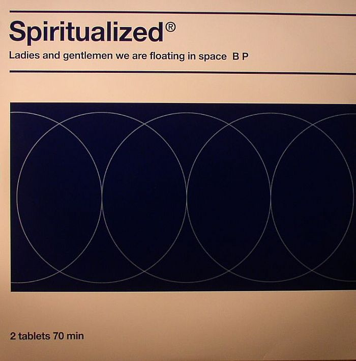SPIRITUALIZED - Ladies & Gentlemen We Are Floating In Space