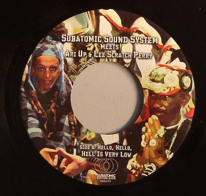 SUBATOMIC SOUND SYSTEM meets ARIUP/LEE SCRATCH PERRY - Hello Hello Hell Is Very Low