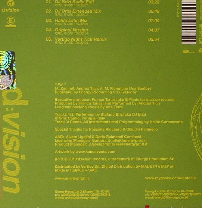 B FONIC feat ANA FLORA & ANDREA TICH - Fe'