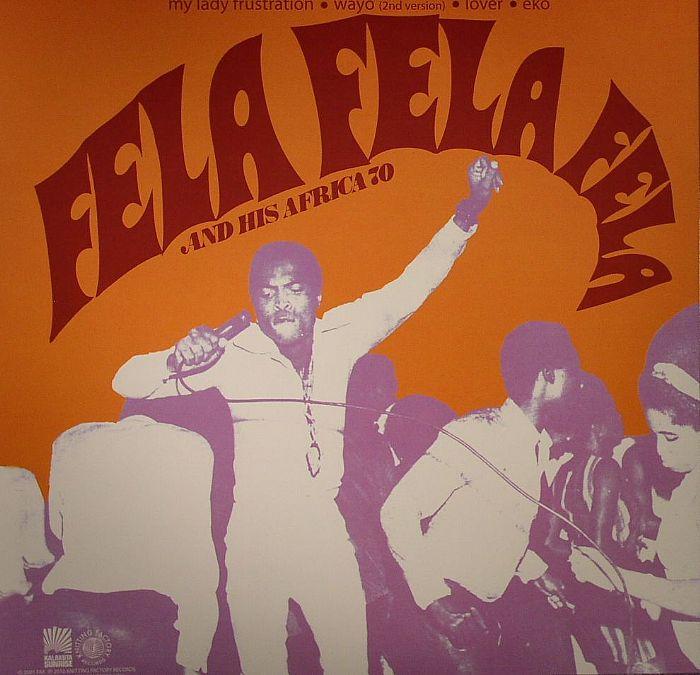 KUTI, Fela - Fela Kuti & His Africa 70