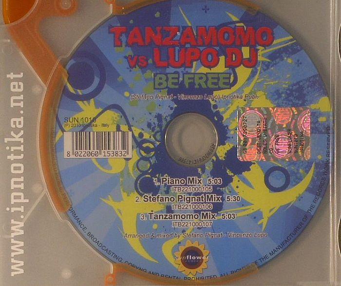 TANZAMOMO vs LUPO DJ - Be Free
