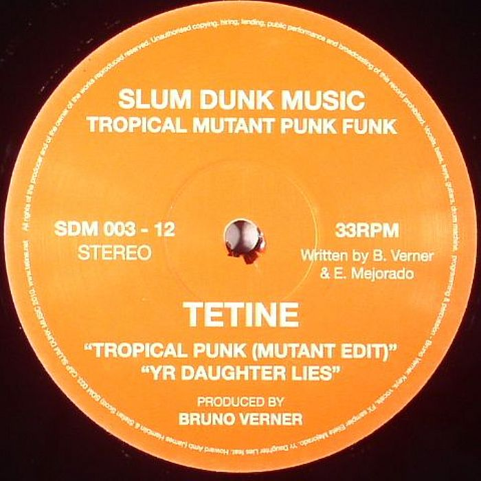 TETINE - Tropical Mutant Punk Funk